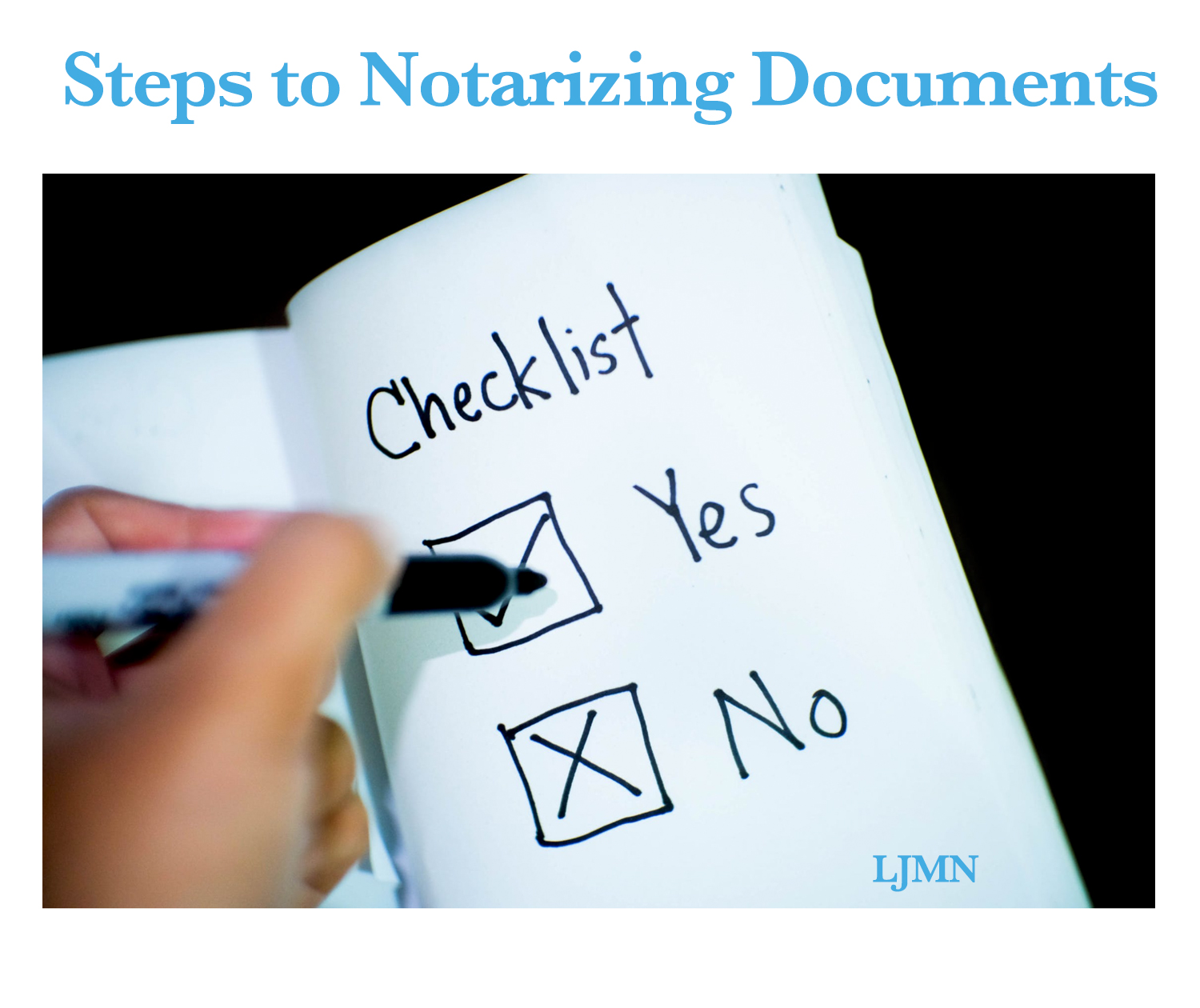 Steps to Notarizing Documents